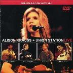 Alison Krauss &amp; Union Station - Live  