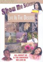 Show Me Science: Life in the Deserts