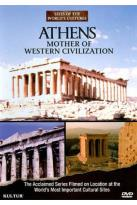 Sites of the World's Cultures: Athens - Mother of Western Civilization