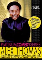 Alex Thomas: Straight Clownin'