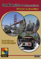 San Francisco & Northern California: Different, in a Good Way!