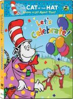 Cat in the Hat Knows a Lot About That!: Let's Celebrate!