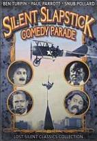 Lost Silent Classics Collection: Silent Slapstick Comedy Parade