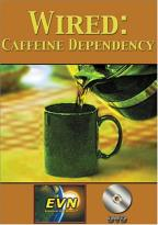 Wired: Caffeine Dependency
