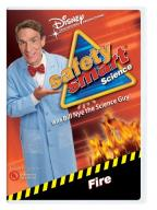 Safety Smart Science with Bill Nye the Science Guy: Fire
