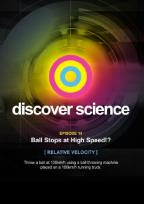 Discover Science: Ball Stops at High Speed!? - Relative Velocity