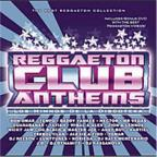 Reggaeton Club Anthems: CD/DVD