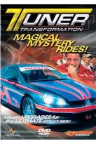 Tuner Transformation - Magical Mystery Rides!