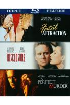 Fatal Attraction/Disclosure/A Perfect Murder
