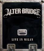 Alter Bridge:Live In Milan