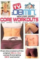 08 Minute Core Workouts: Abs, Arms, Thighs, Buns & Stretch