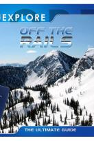 Explore: Off the Rails