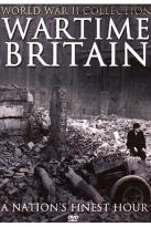 Wartime Britain: A Nation's Finest Hour