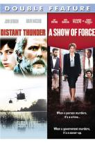 Distant Thunder/ A Show Of Force