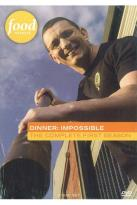 Dinner: Impossible - The Complete First Season