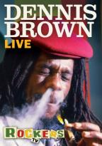 Rockers: Dennis Brown Live