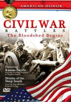 Civil War Battles: The Bloodshed Begins