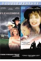Flesh And Bone/ An American Rhapsody