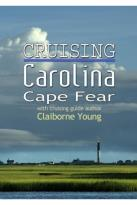 Cruising Carolina: Cape Fear