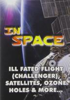 In Space: Ill Fated Flight (Challenger), Satellites, Ozone Holes & More...