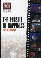 Pursuit of Happiness - Live in Concert