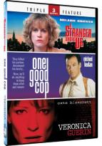 One Good Cop/A Stranger Among Us/Veronica Guerin