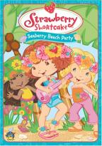 Strawberry Shortcake - Seaberry Beach Party