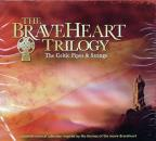 Celtic Pipes & Strings - The Braveheart Trilogy