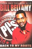 Platinum Comedy Series - Bill Bellamy - Live