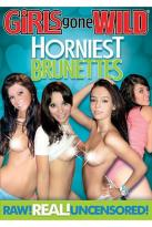 Girls Gone Wild: Horniest Brunettes