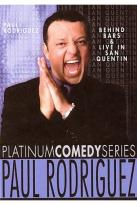 Platinum Comedy Series - Paul Rodriguez - Live in San Quentin