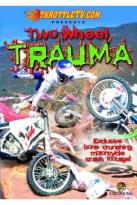 Two-Wheel Trauma