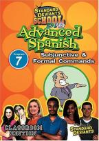 Standard Deviants - Advanced Spanish Module 7: Subjunctive and Formal Commands