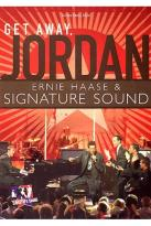 Ernie Haase & Signature Sound - Get Away, Jordan