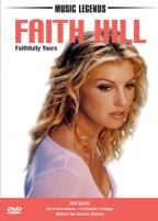 Faith Hill: Faithfully Yours - Unauthorized