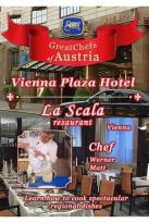 Great Chefs of Austria: Chef Werner Matt - Vienna La Scala - Vienna Plaza Hotel