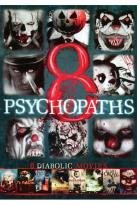 8 Psychopaths