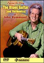 Blues Guitar (and Harmonica) of John Hammond