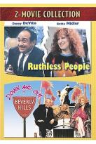 Ruthless People/Down And Out In Beverly Hills