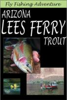 Fly Fishing Adventure: Arizona Lee's Ferry Trout