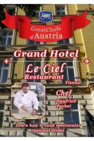 Great Chefs of Austria: Chef Siegfried Pucher - Vienna Le Ciel Restaurant - Ana Grand Hotel