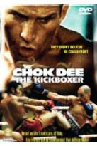 Chok Dee: The Kickboxer