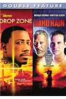 Drop Zone/ Hard Rain