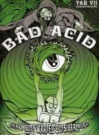 Bad Acid: Tab VII