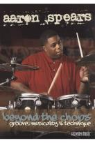 Aaron Spears: Beyond the Chops - Groove, Musicality & Technique