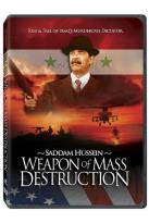 Saddam Hussein: Weapon of Destruction