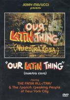 Fania All-Stars: Our Latin Thing/Nuestra Cosa