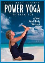 Power Yoga: The Practice - A Total Mind/Body Workout