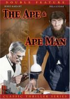 Ape /Ape Man, The - Double Feature