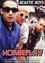 Beastie Boys - Horseplay Unauthorized